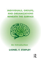 Individuals, Groups and Organizations Beneath the Surface: An Introduction