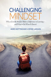 Challenging Mindset: Why a Growth Mindset Makes a Difference in Learning – and What to Do When It Doesn't