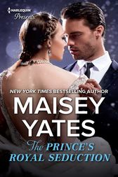 The Prince's Royal Seduction by Maisey Yates