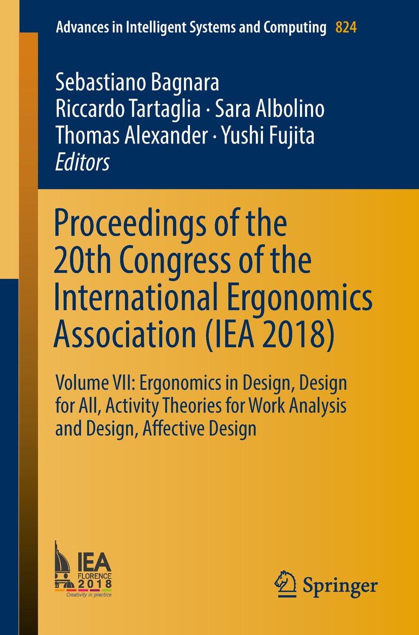 Proceedings of the 20th Congress of the International Ergonomics Association IEA 2018 - ae01a3211568ff5 , Proceedings-of-the-20th-Congress-of-the-International-Ergonomics-Association-IEA-2018-13679530 , Proceedings of the 20th Congress of the International Ergonomics Association IEA 2018 , Array , 13679530 , COMPUTERS , 96330281