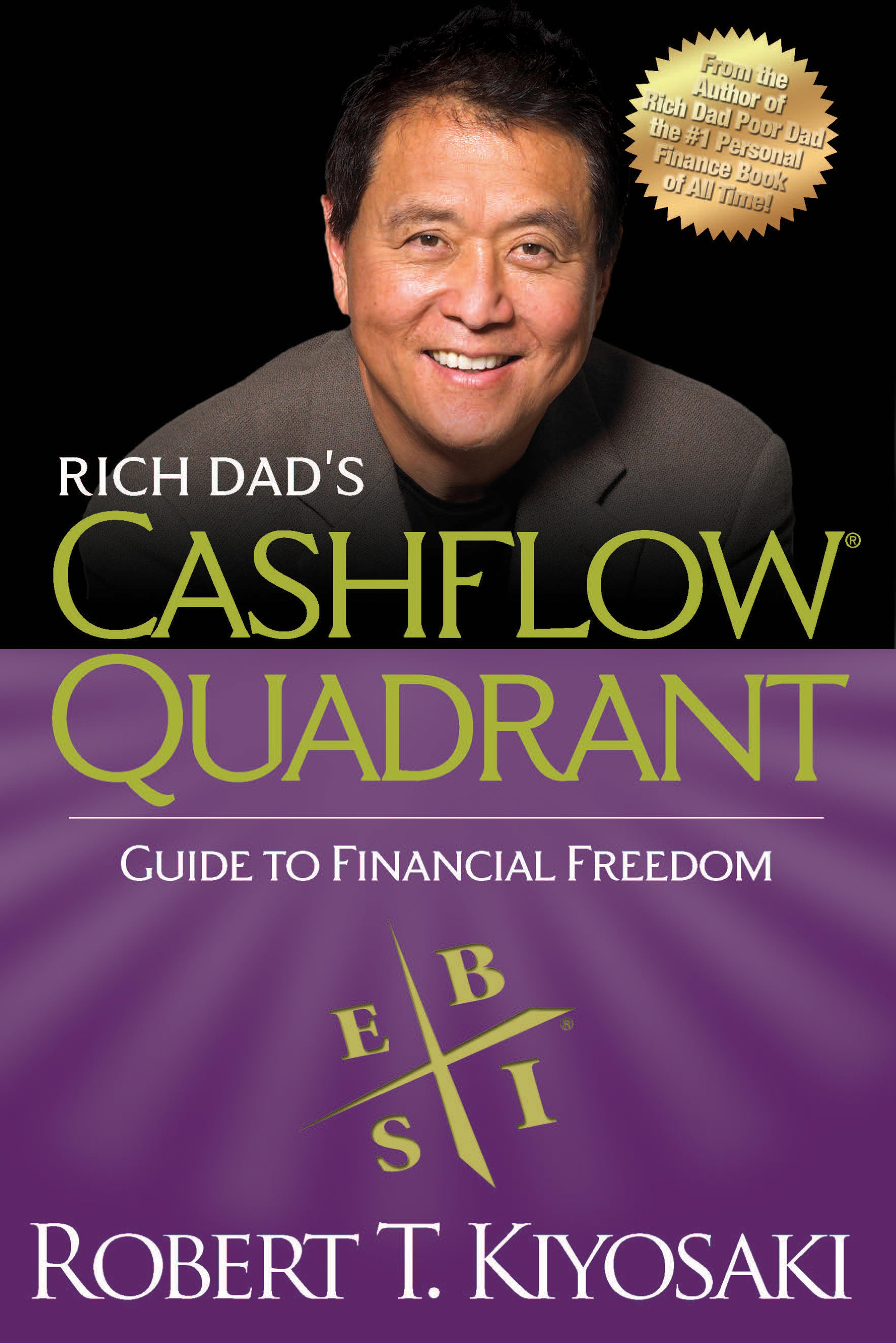 Download Ebook Rich Dad's CASHFLOW Quadrant by Robert T. Kiyosaki Pdf