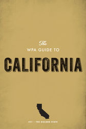 The WPA Guide to California: The Golden State