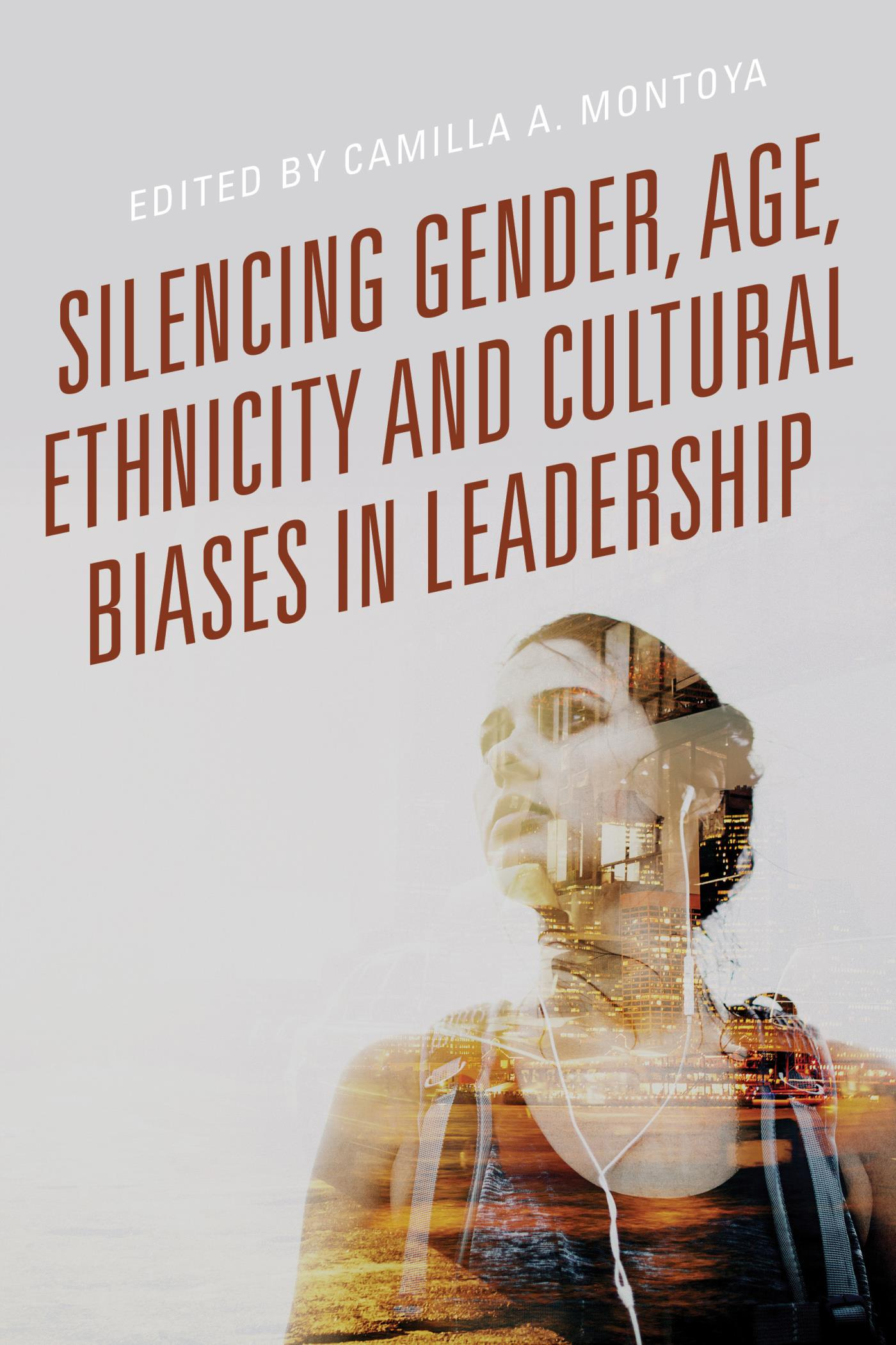 Silencing Gender, Age, Ethnicity and Cultural Biases in Leadership - 15-24.99