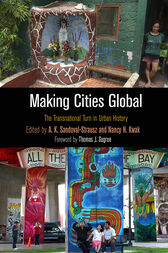Making Cities Global: The Transnational Turn in Urban History