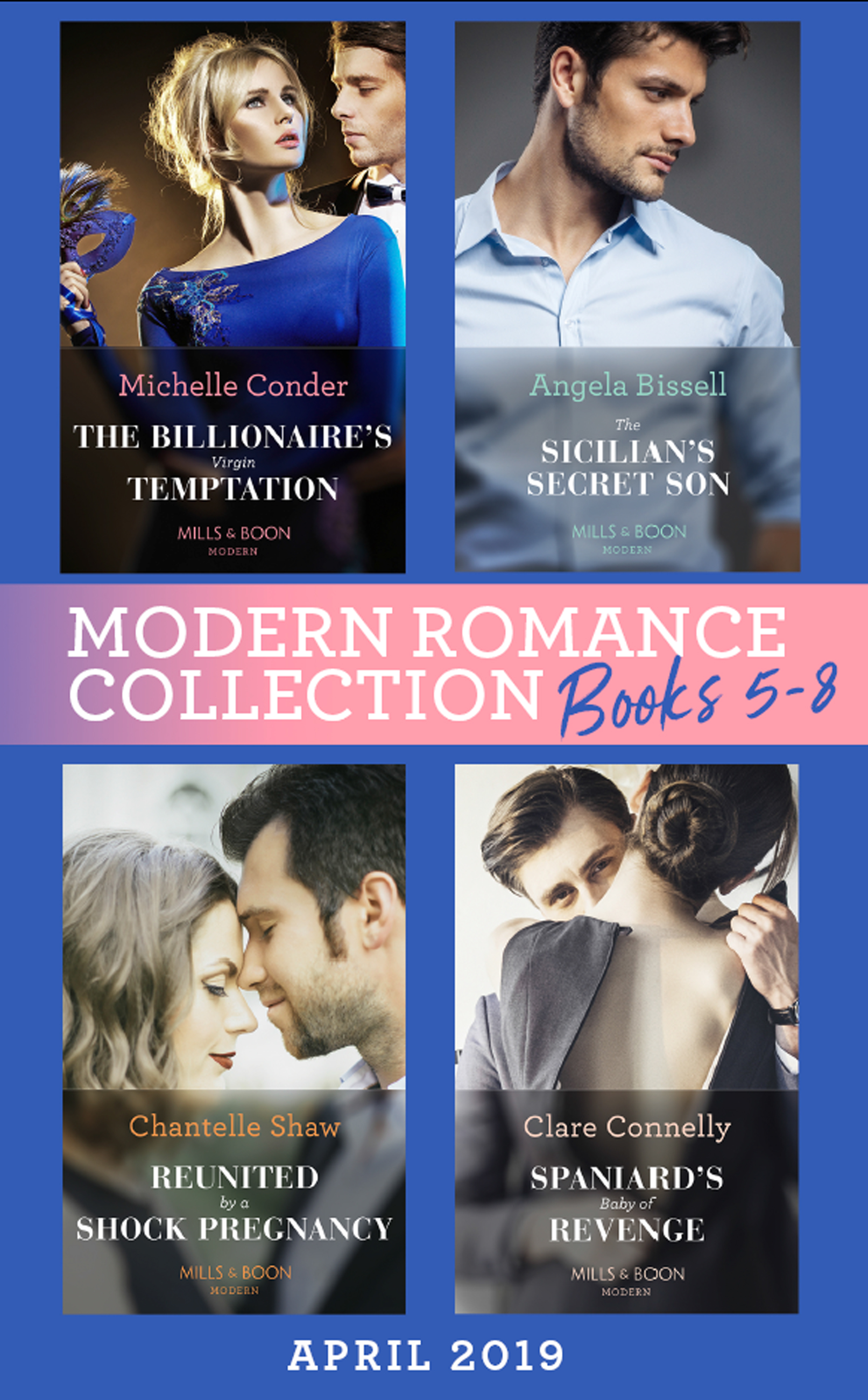 Modern Romance April 2019 Books 5-8: Spaniard's Baby of Revenge