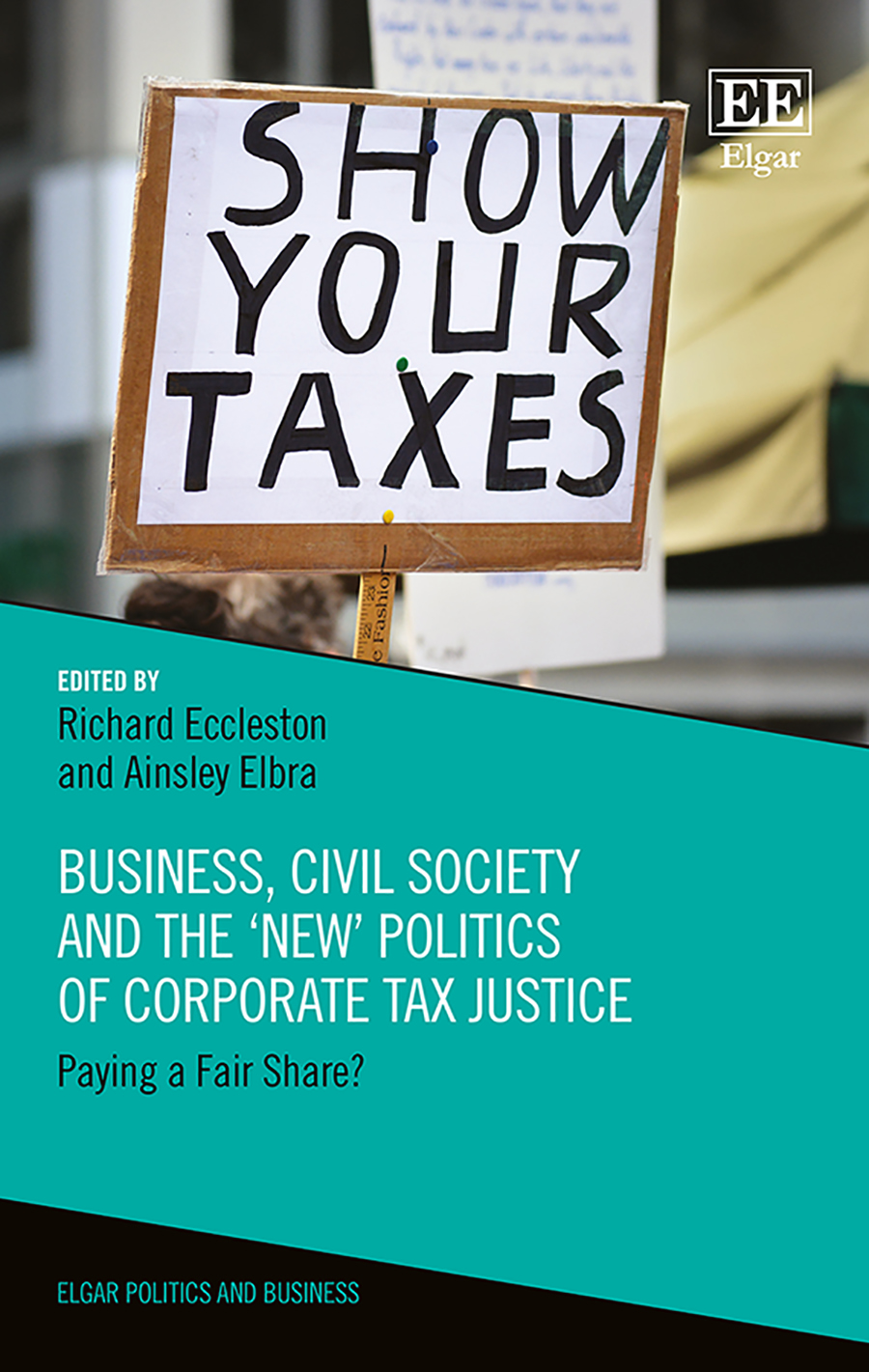 Download Ebook Business, Civil Society and the 'New' Politics of Corporate Tax Justice by Richard Eccleston Pdf