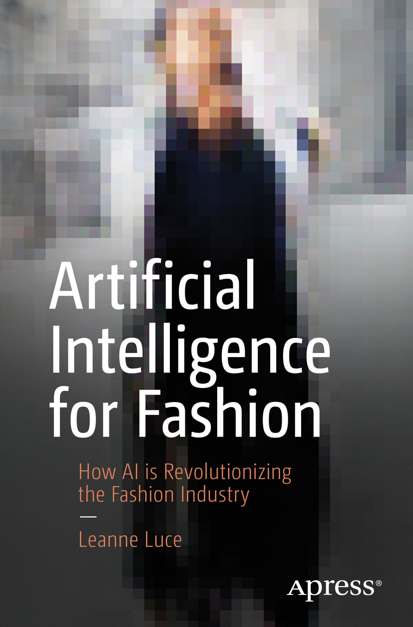 Download Ebook Artificial Intelligence for Fashion by Leanne Luce Pdf