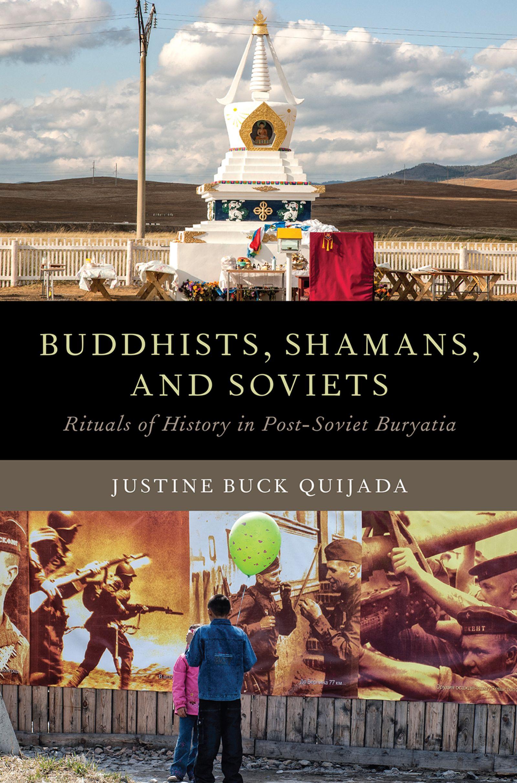 Buddhists, Shamans, and Soviets