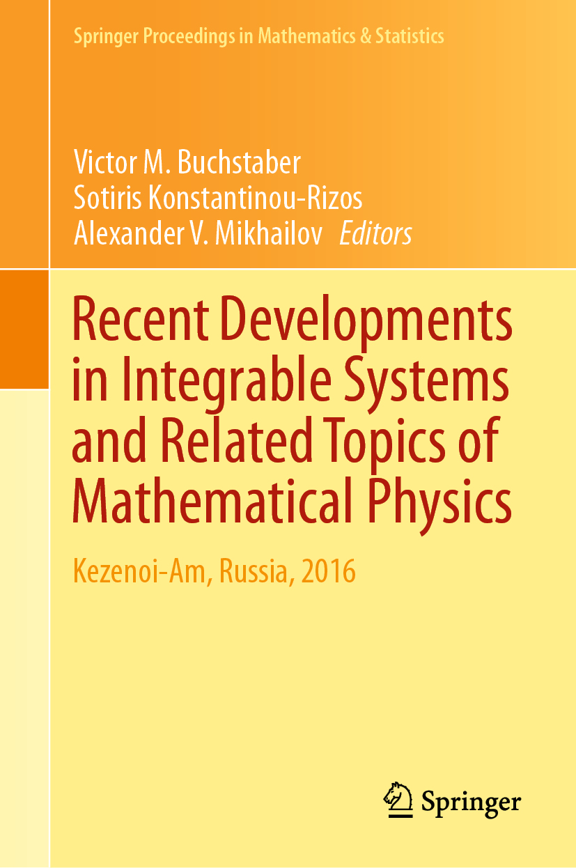 Recent Developments in Integrable Systems and Related Topics of Mathematical Physics - >100