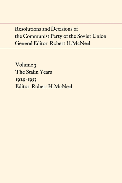 Resolutions and Decisions of the Communist Party of the Soviet Union, Volume 3 - 50-99.99