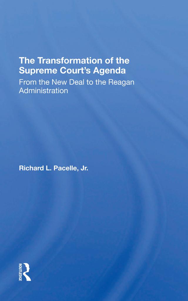 The Transformation Of The Supreme Court's Agenda