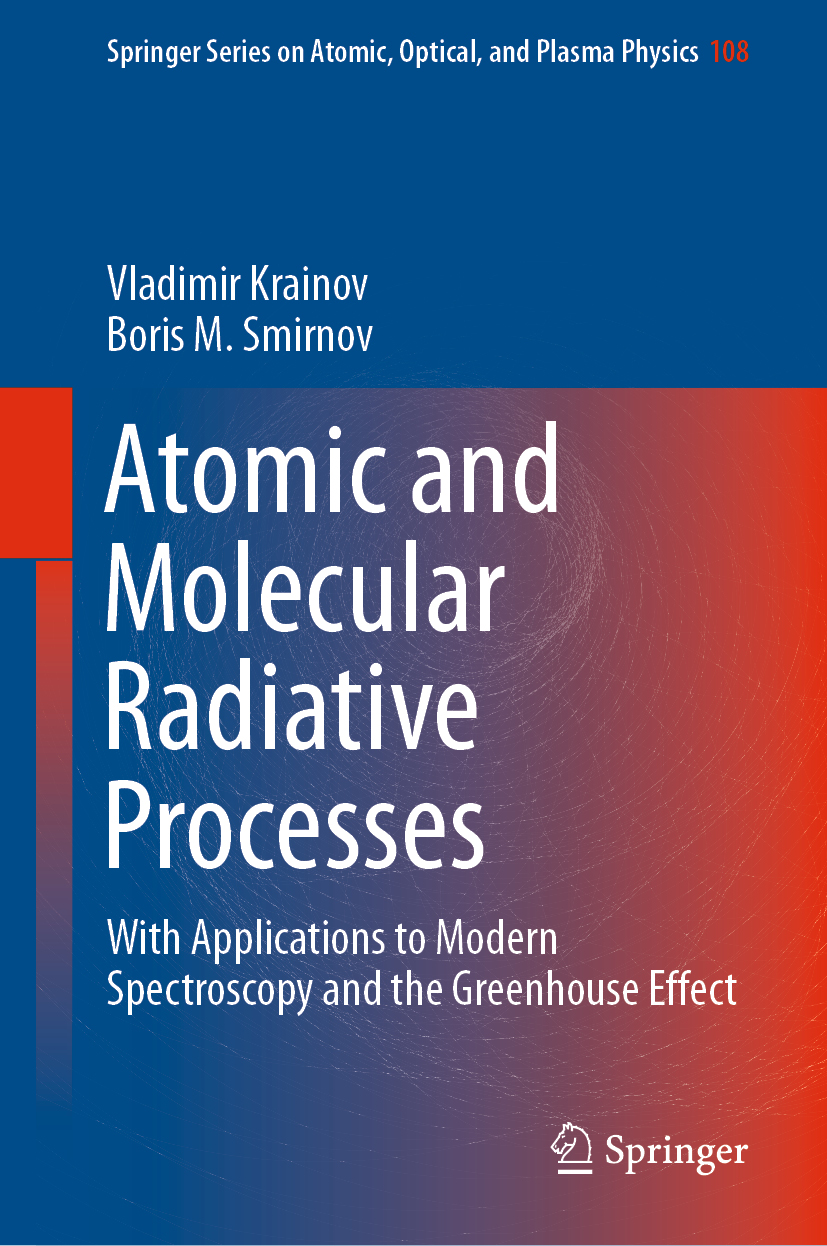 Atomic and Molecular Radiative Processes - >100